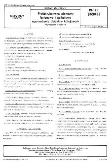 Prefabrykowane elementy betonowe i żelbetowe wyposażenia obiektów kolejowych - Wymagania i badania BN-79/8939-14