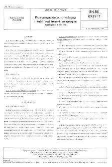 Przeprowadzanie rurociągów i kabli pod torami kolejowymi - Wymagania i badania BN-80/8939-17