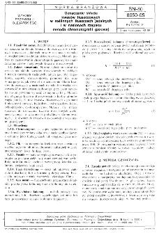 Oznaczanie składu kwasów tłuszczowych w roślinnych tłuszczach jadalnych i w nasionach rzepaku metodą chromatografii gazowej BN-80/8050-05