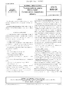 Tłuszcze roślinne jadalne - Metody badań - Oznaczanie zawartości ołowiu BN-78/8050-28