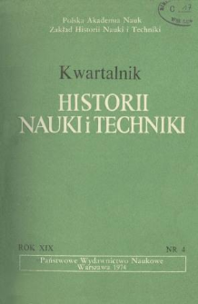 Kwartalnik Historii Nauki i Techniki R. 19 nr 4/1974