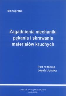 Zagadnienia pękania i skrawania materiałów kruchych : monografia