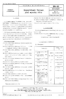Szpachlówki ftalowe pod wyroby nitro BN-69/6112-01