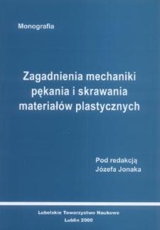 Zagadnienia pękania i skrawania materiałów plastycznych : monografia