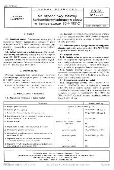 Kit szpachlowy ftalowy karbamidowy schnący w piecu w temperaturze 80÷100° C BN-83/6112-30