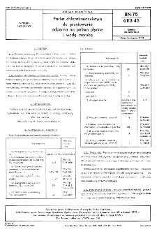 Farba chlorokauczukowa do gruntowania odporna na paliwa płynne i wodę morską BN-75/6113-45