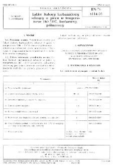 Lakier ftalowy karbamidowy schnący w piecu w temperaturze 160±5º C, bezbarwny, półmatowy BN-76/6114-03