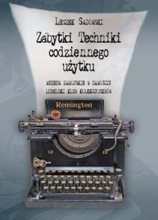 Zabytki techniki codziennego użytku : katalog wystawy