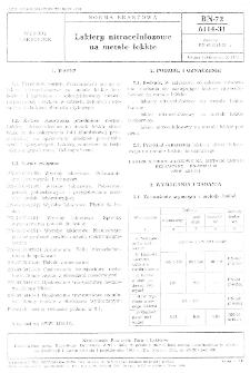 Lakiery nitrocelulozowe na metale lekkie BN-72/6114-31