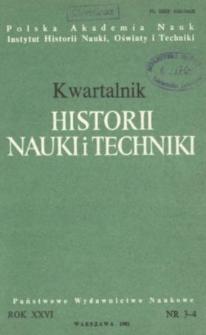 Kwartalnik Historii Nauki i Techniki R. 26 nr 3-4/1981