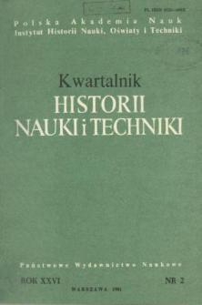 Kwartalnik Historii Nauki i Techniki R. 26 nr 2/1981