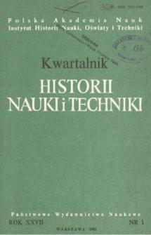 Kwartalnik Historii Nauki i Techniki R. 27 nr 1/1982