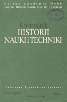 Kwartalnik Historii Nauki i Techniki R. 28 nr 2/1983