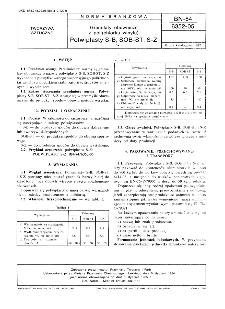 Granulaty obuwnicze z poli(chlorku winylu) - Polwiplasty S-B, SOB-ST, S-Z BN-84/6352-05