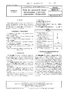 Folia do pakowania mleka spożywczego i płynnych przetworów mleczarskich BN-90/6365-05