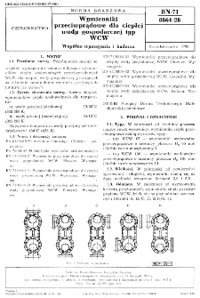 Wymienniki przeciwprądowe dla ciepłej wody gospodarczej typ WCW - Wspólne wymagania i badania BN-71/8864-28