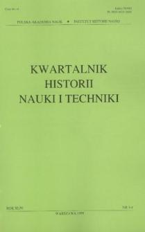 Kwartalnik Historii Nauki i Techniki R. 44 nr 3-4/1999