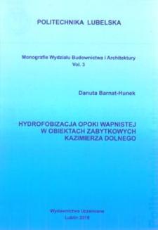 Hydrofobizacja opoki wapnistej w obiektach zabytkowych Kazimierz Dolnego