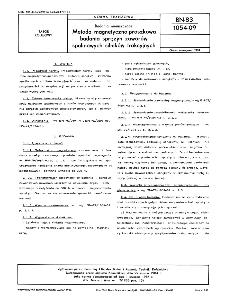 Badania nieniszczące - Metoda magnetyczno-proszkowa badania sprężyn zaworów spalinowych silników trakcyjnych BN-83/1054-09