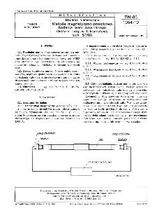 Badania nieniszczące - Metoda magnetyczno-proszkowa badania wału nawrotnego skrzyni biegów lokomotywy serii SM03 BN-86/1054-10