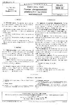 Miedź i stopy miedzi - Pomiar chropowatości powierzchni wyrobów walcowanych BN-83/0803-22