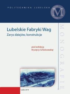 Lubelskie Fabryki Wag : zarys dziejów, konstrukcje