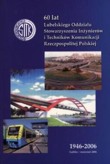 60 lat lubelskiego oddziału Stowarzyszenia Inżynierów i Techników Komunikacji Rzeczypospolitej Polskiej