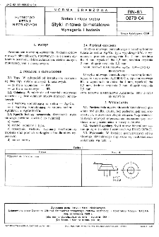 Srebro i stopy srebra - Styki nitowe bimetalowe - Wymagania i badania BN-83/0879-04