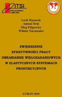 Zwiększenie efektywności pracy obrabiarek wielozadaniowych w elastycznych systemach produkcyjnych