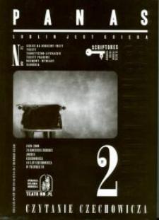 Scriptores : pamięć, miejsce, obecność : laboratorium pamięci, małe ojczyzny, spotkania kultur nr 37(2009) : PANAS : Lublin jest księgą. T. 2, Czytanie Czechowicza