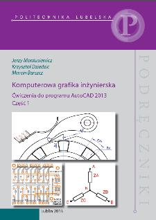 Komputerowa grafika inżynierska : ćwiczenia do programu AutoCAD 2013, część 1