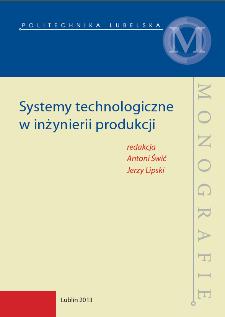 Systemy technologiczne w inżynierii produkcji