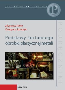 Podstawy technologii obróbki plastycznej metali
