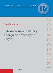 Laboratorium instalacji energii odnawialnych. Część 1