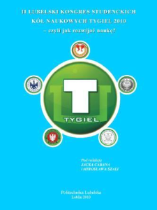 Drugi Lubelski Kongres Studenckich Kół Naukowych TYGIEL 2010 : czyli jak rozwijać naukę?