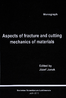 Aspects of fracture and cutting mechanics of materials