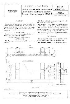 Elementy stalowe torów tramwajowych - Wspólne wymagania i badania BN-91/9394-01/00