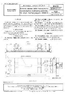 Elementy stalowe torów tramwajowych - Uniwersalna podkładka żebrowa do szyn tramwajowych 180W/S BN-91/9394-01/01