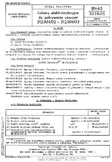 Lakiery elektroizolacyjne do pokrywania uzwojeń 312/AN/02 i 312/AN/03 BN-65/3078-05
