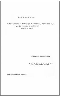 Monografia w 70-tą rocznicę Wodociągu w Lublinie (1899-1969 r.) : na tle zaopatrzenia miasta w wodę