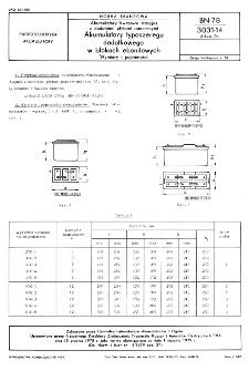 Akumulatory kwasowe stacyjne z dodatnimi płytami pancernymi - Akumulatory typoszeregu dodatkowego w blokach ebonitowych - Wymiary i pojemności BN-78/3031-14 Arkusz 04