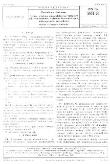 Akumulatory elektryczne - Ogniwa i baterie akumulatorowe zasadowe niklowo-kadmowe z płytami kieszonkowymi niskooporowe, rozruchowe - Ogólne wymagania i badania BN-76/3032-20