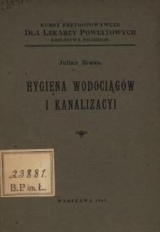 Hygiena wodociągów i kanalizacyi