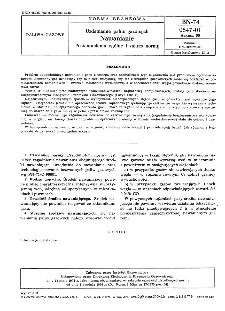 Uzdatnianie paliw gazowych - Nawanianie - Postanowienia ogólne i zakres i zakres normy BN-74/0547-01 Arkusz 00