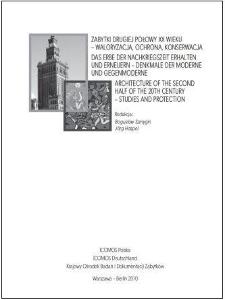 Zabytki drugiej połowy XX wieku - waloryzacja, ochrona, konserwacja