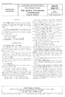 Komunikacja miejska - Sieć jezdna tramwajowa i trolejbusowa - Przepisy budowy BN-83/9397-25
