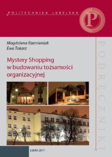 Mystery Shopping w budowaniu tożsamości organizacyjnej