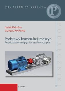 Podstawy konstrukcji maszyn : projektowanie napędów mechanicznych