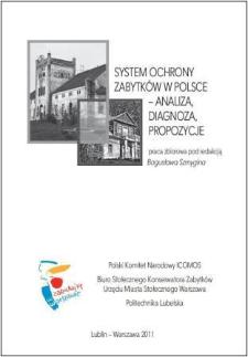 System ochrony zabytków w Polsce : analiza, diagnoza, propozycje