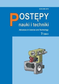 Postępy Nauki i Techniki = Advances in Science and Technology 7/2011